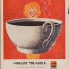 "1960 Sanka Coffee Ad ""Indulge Yourself"""