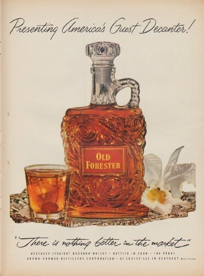 """1952 Old Forester Whisky Ad """"America's Guest Decanter"""""""