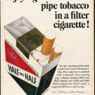 "1965 Half and Half Cigarettes Ad ""Enjoy a great new taste"""