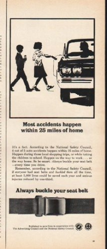 "1965 National Safety Council Ad ""Most accidents"""