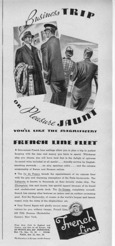 "1937 French Line Fleet Ad ""Business Trip Or Pleasure Jaunt"""
