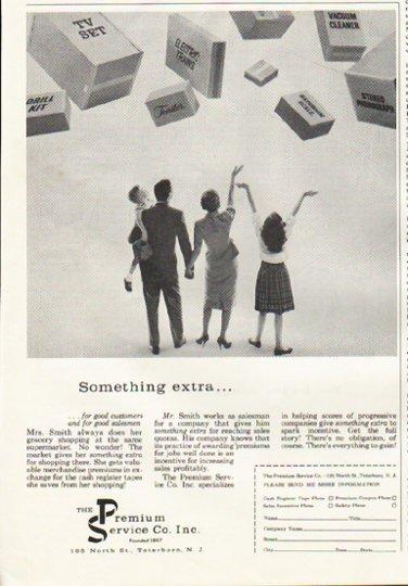 "1961 The Premium Service Company Ad ""Something extra"""