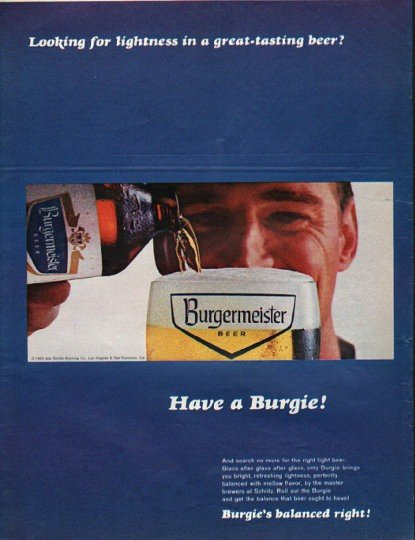 """1965 Burgermeister Beer Ad """"Have a Burgie"""""""