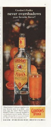 "1958 Gordon's Vodka Ad ""never overshadows"""