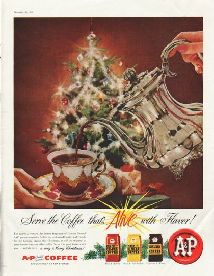 """1958 A&P Coffee Ad """"Alive with Flavor"""""""