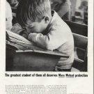 "1964 Massachusetts Mutual Life Insurance Ad ""The greatest student"""