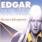 Edgar Winter Not A Kid Anymore Sealed  '94 Cassette