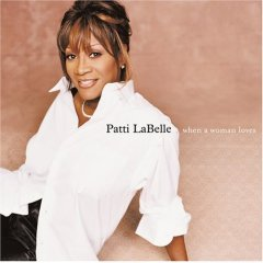 Labelles R&B) Patti Labelle When A Woman Loves New 2000 Long Promo Poster