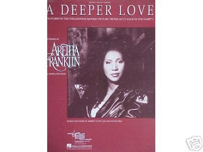 R&B) Aretha Franklin A Deeper Love EX op '92 PS Sheet Music