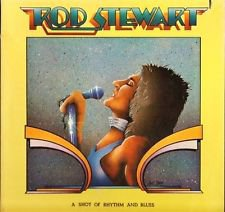 Faces) Rod Stewart A Shot Of Rythmn & Blues VG+ op '76 LP