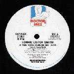 """Jazz) Lonnie Liston Smith If You Take... New WLB Promo 12"""""""