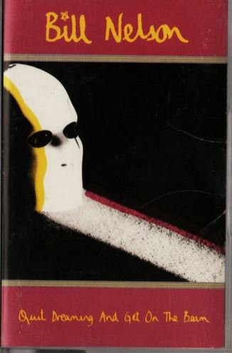 New Wave Electro) Bill Nelson Quit Dreaming... NM 1989 RARE Enigma Cassette