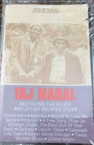 taj mahal recycling the blues and other new cassette