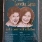 Country Religion) Patsy Cline & Loretta Lynn Just A Closer... '88 Cassette