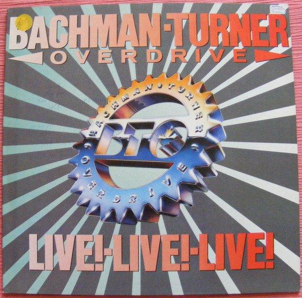 bachman turner overdrive live live live! lp