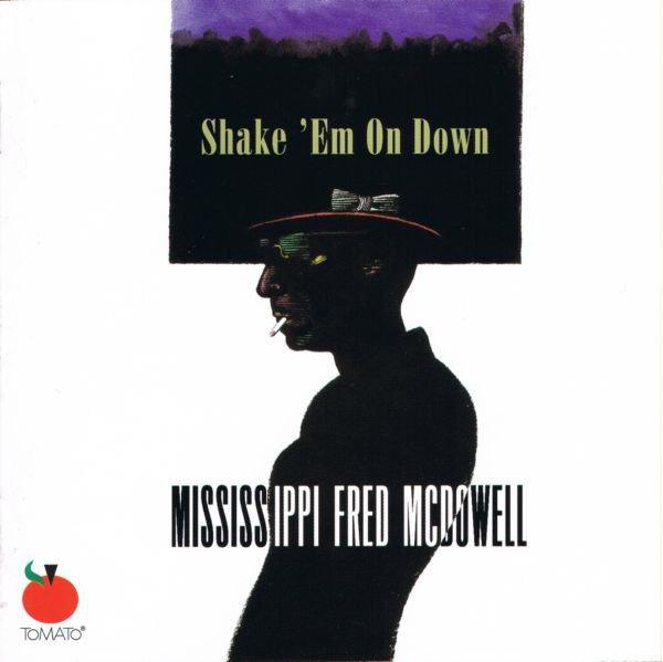 mississippi fred mcdowell shake em...live  blues cd