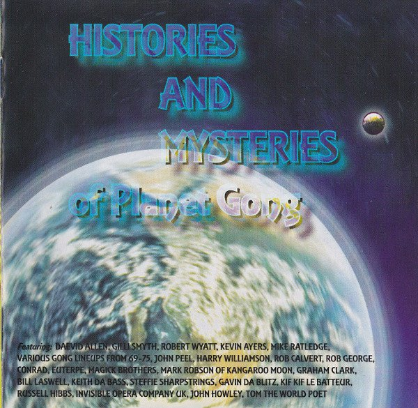 Histories And Mysteries Of Planet Gong UK 2 CD Set