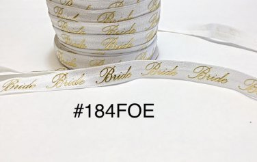 "5 yard - 5/8"" Gold Bride For Wedding on White Fold Over Elastic Headband Hair Accessories"