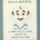 Bald Is Beautiful Stamped Cross Stitch Kit 12 x 14 Golden Bee