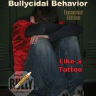 ASH, Like a Tattoo Bullycidal Behavior Expanded Edition - ISBN - 9781522951513