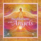 Meditations With Angels