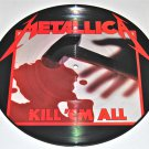 "Metallica: Kill 'Em All LIMITED EDITION 1983 1rst Edition Picture 12"" LP"