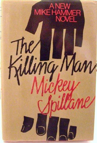 The Killing Man by Mickey Spillane