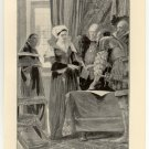 Lady Jane Grey Urged to Declare Herself Queen, 108 year old original antique print