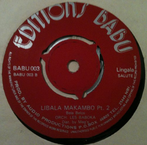 ORCH LES BAKOBA 45 libala makambo pt 1 & 2 EDITIONS BABU mp3 LISTEN