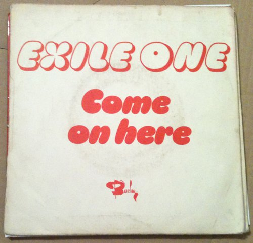 EXILE ONE 45 come on here - viel ou la CADENCE - REGGAE BARCLAY WEST INDIES