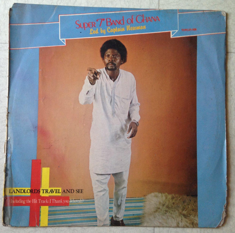 SUPER 7 BAND OF GHANA LP landlord travek and see GHANA HIGHLIFE mp3 LISTEN