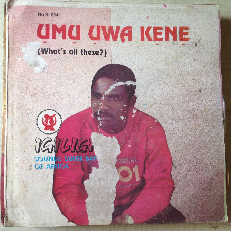 IGILIGI SOUNDS SUPER BAND OF AFRICA LP umu uwa kene NIGERIA HIGHLIFE mp3 LISTEN