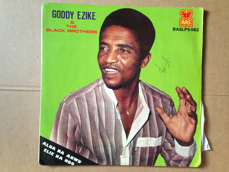 GODDY EZIKE & BLACK BROTHERS lp alua na anwu NIGERIA mp3 LISTEN