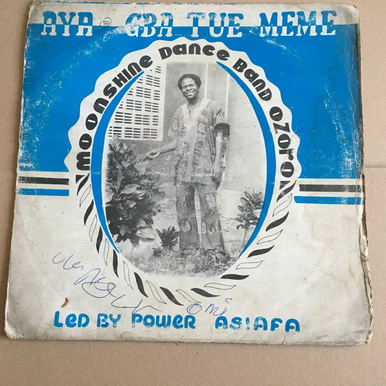 POWER ASIAFA & HIS MOONSHINE DANCE BAND LP aya gba tue meme NIGERIA  mp3 LISTEN