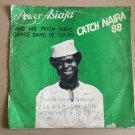 POWER ASAFIA & HIS MOONSHINE DANCE BAND LP catch naira 88 NIGERIA mp3 LISTEN