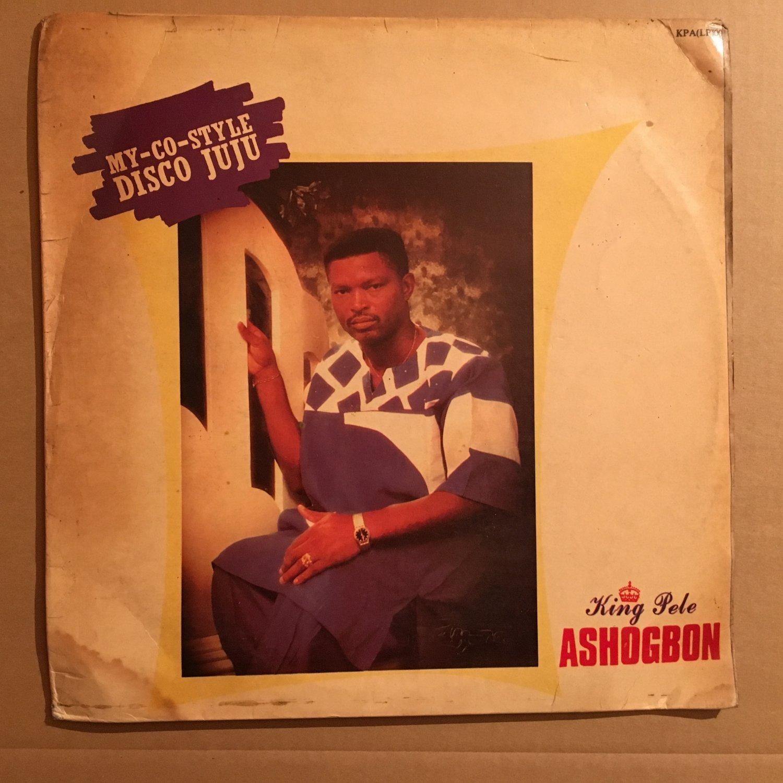 KING PELE ASHOGBON LP disco juju NIGERIA mp3 LISTEN