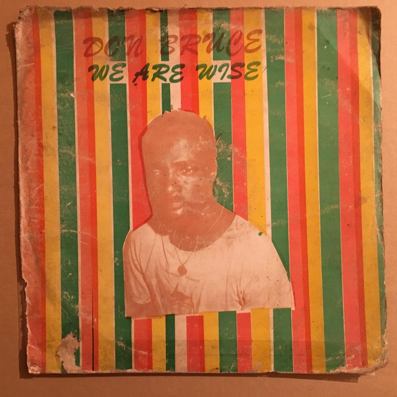 DON BRUCE LP we are wize NIGERIA AFRO REGGAE mp3 LISTEN