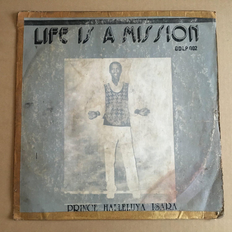 PRINCE HALLELUYA ISARA LP life is a mission NIGERIA FUNKY HIGHLIFE EDO REGGAE mp3 LISTEN