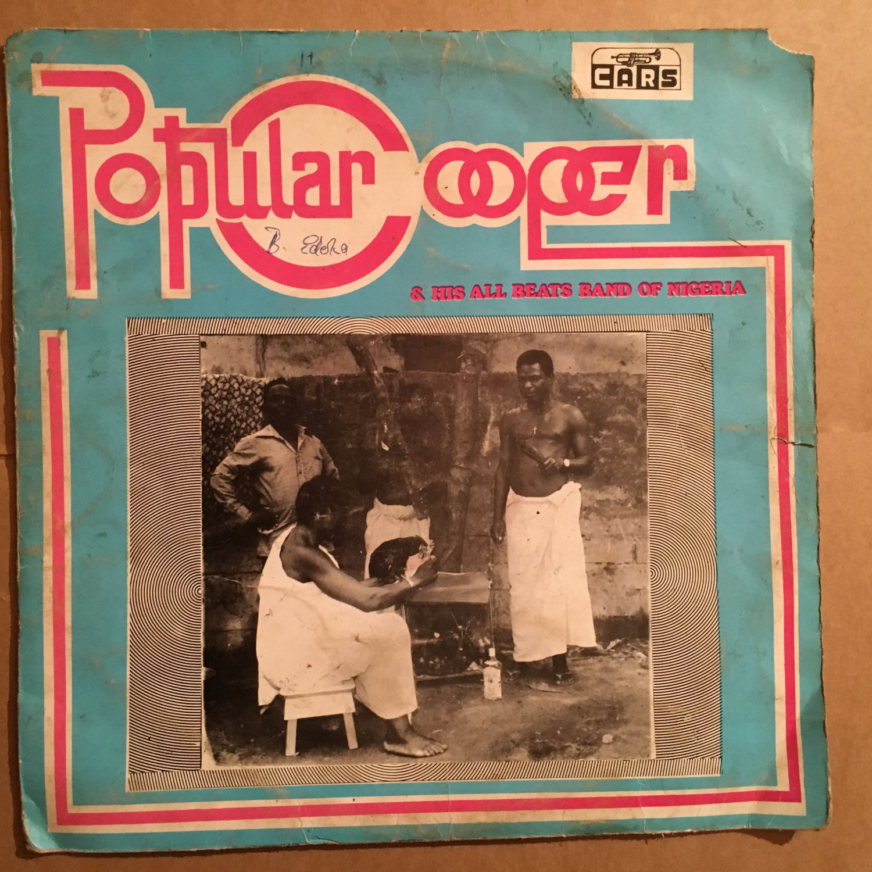 POPULAR COOPER & HIS ALL BEATS BAND LP aiye lala NIGERIA mp3 LISTEN