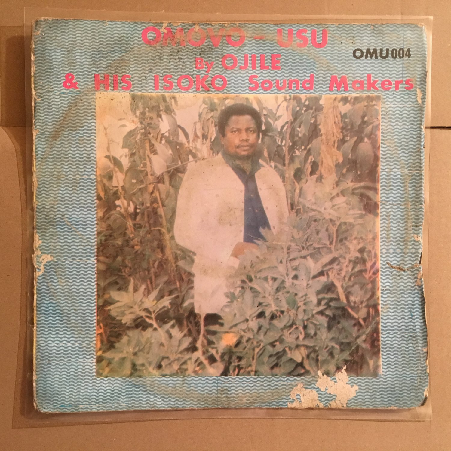 OJILE & HIS ISOKO SOUND MAKERS LP omovo usu NIGERIA COSMIC