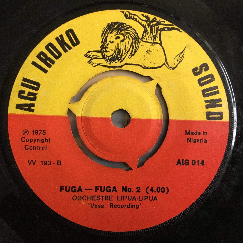 "ORCHESTRE LIPUA LIPUA 45 fuga fuga part 1 & 2 KENYA mp3 LISTEN 7"" AGU IROKO SOUND"