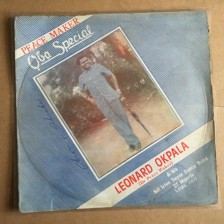 LEONARD OKPALA & HIS NDI ICHIE SUPER DANCE BAND LP oba special NIGERIA mp3 LISTEN