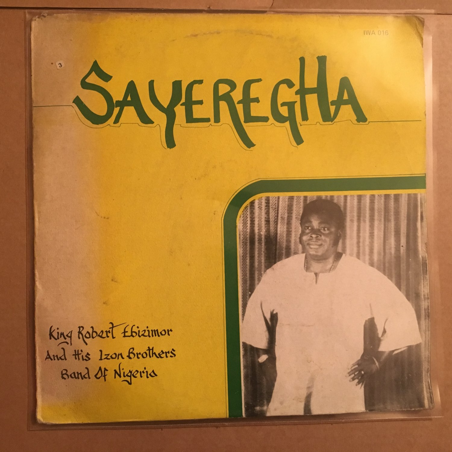 KING ROBERT EBIZIMOR & HIS IZON BROTHERS BAND LP sayeregha NIGERIA mp3 LISTEN