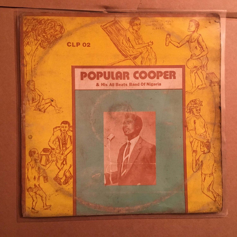 POPULAR COOPER & HIS ALL BEATS BAND OF NIGERIA LP ne he NIGERIA HIGHLIFE mp3 LISTEN