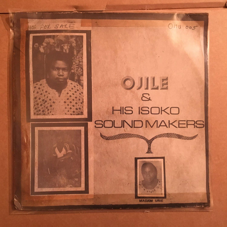 OJILE & HIS ISOKO SOUND MAKERS LP madam urie NIGERIA mp3 LISTEN