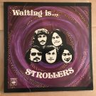 THE STROLLERS LP waiting is .... MALAYSIA PSYCH ORG mp3 LISTEN