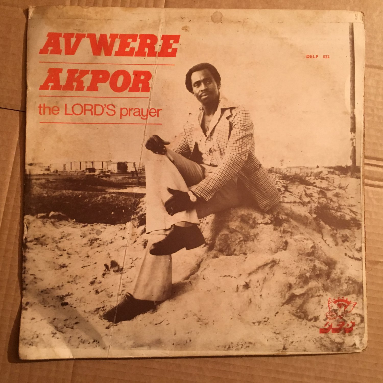 AVWERE AKPOR LP the Lord's prayer NIGERIA mp3 LISTEN