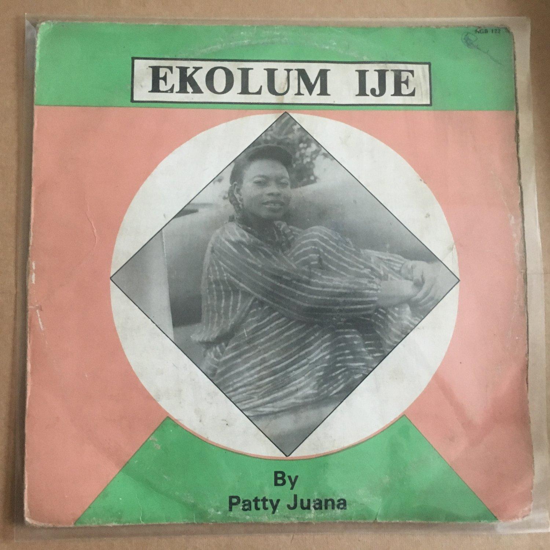 PATTY JUANA LP ekolum ije NIGERIA mp3 LISTEN