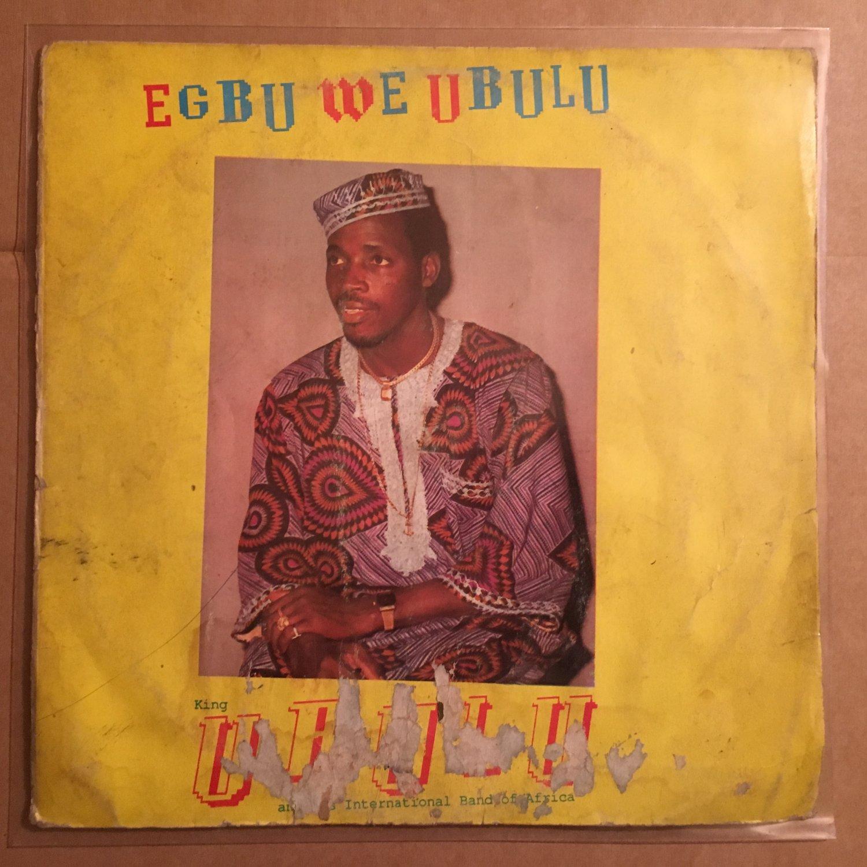 KING UBULU & HIS INT. BAND OF AFRICA LP egbu we ubulu NIGERIA mp3 LISTEN