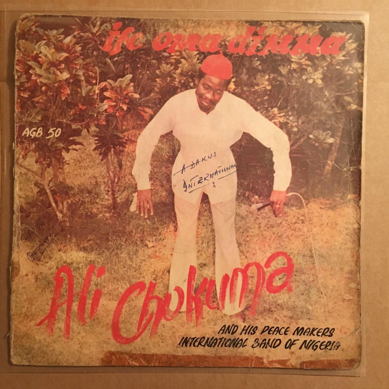 ALI CHUKWUMA & HIS PEACE MAKERS LP ife oma dimma HIGHLIFE NIGERIA mp3 LISTEN